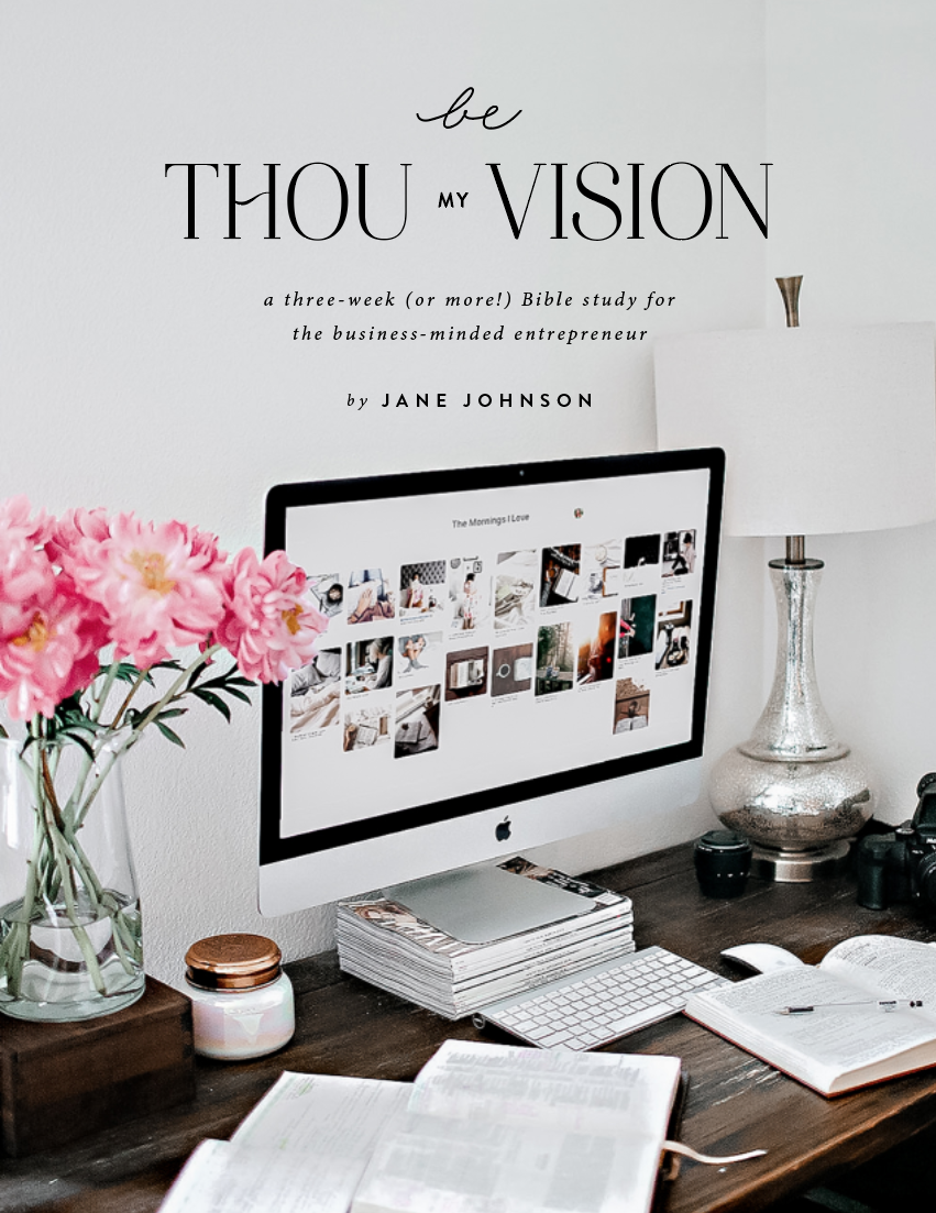 Be Thou My Vision Bible Study for Creative Entrepreneurs